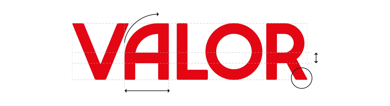 Construcción tipográfica del logotipo de VALOR